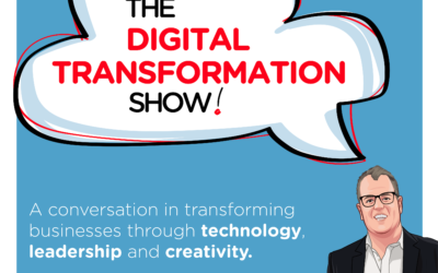 A Digital Transformation Journey. Interview with Matthew Taylor, CEO of The Digital Centre. #18