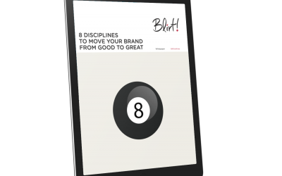 8 Disciplines to Move Your Brand From Good To Great